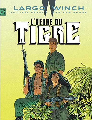 Largo Winch - tome 8 - L'Heure du tigre (grand format)