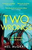 Two Wrongs: the dark and shocking new crime thriller from the bestselling author