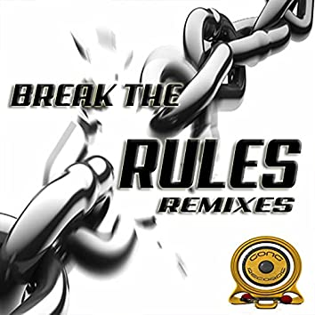 Break the Rules! (Remixes)