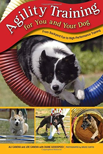 Agility Training for You and Your Dog: From...