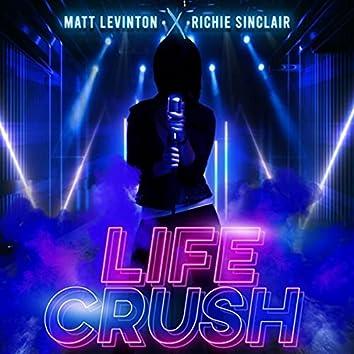 Life Crush