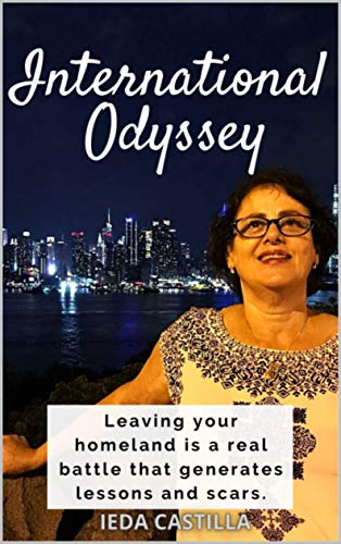 INTERNATIONAL ODYSSEY (English Edition)