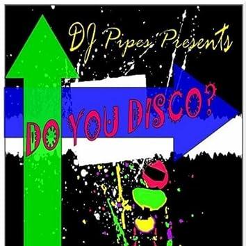 Do You Disco