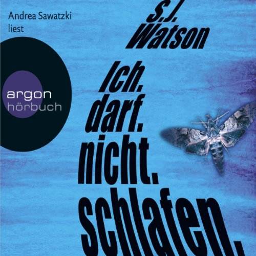 Ich.darf.nicht.schlafen.                   By:                                                                                                                                 S. J. Watson                               Narrated by:                                                                                                                                 Andrea Sawatzki                      Length: 7 hrs and 49 mins     Not rated yet     Overall 0.0