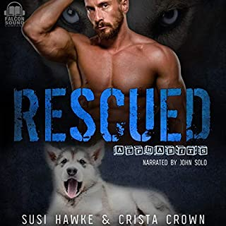 Rescued     Alphabits, Book 1              By:                                                                                                                                 Susi Hawke,                                                                                        Crista Crown                               Narrated by:                                                                                                                                 John Solo                      Length: 4 hrs     44 ratings     Overall 4.6