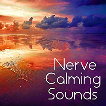 Nerve Calming Sounds