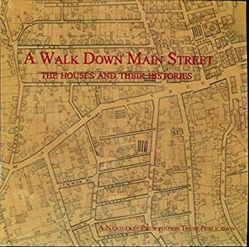 Paperback A Walk Down Main Street (The Houses and Their Histories) Book