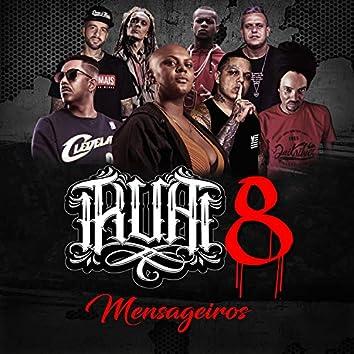 R.U.A 8 (Mensageiros)
