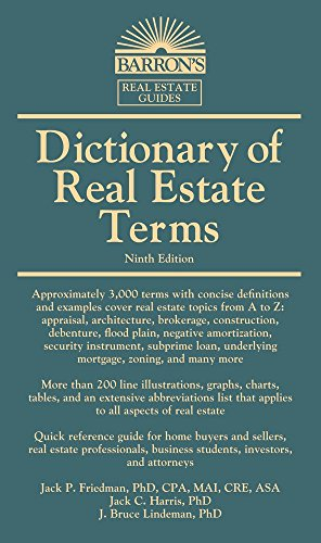 Compare Textbook Prices for Dictionary of Real Estate Terms Barron's Business Dictionaries Ninth Edition ISBN 9781438008769 by Friedman Ph.D., Jack P.,Harris Ph.D., Jack C.,Lindeman Ph.D., J. Bruce