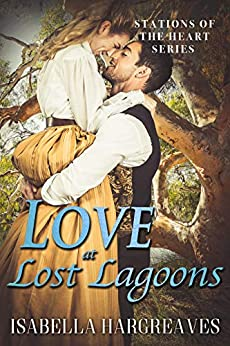 Love at Lost Lagoons (Stations of the Heart Series Book 3) by [Isabella Hargreaves]