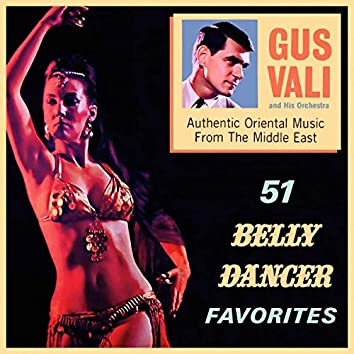 51 Belly Dancer Favorites. Authentic Oriental Music From the Middle East