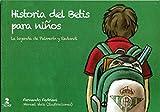 Historia Del Betis Para Niños: La leyenda de Palmerín y Redondi (Biblioteca Infantil y Juvenil)...