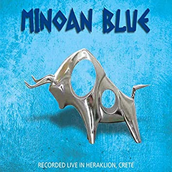 Minoan Blue (Live In Heraklion, Crete)
