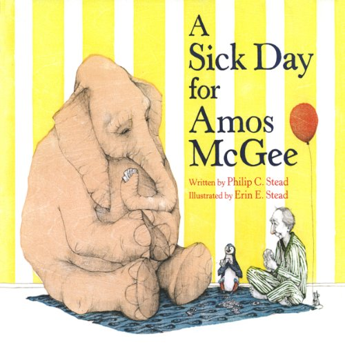 A Sick Day for Amos McGee Audiobook By Philip C. Stead cover art
