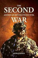 Second American Revolution/Civil War