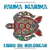 Fauna Marina: Libro de Colorear | Regalos para Adultos | Cuaderno Mandalas para Colorear