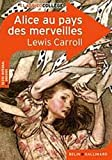 Alice Au Pays DES Merveilles (French Edition) by Lewis Carroll(2011-03-10) - Editions Belin - 01/01/2011
