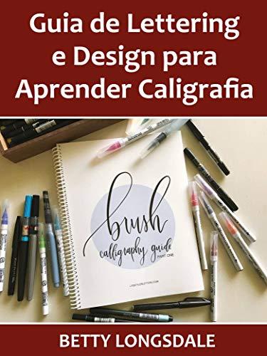 Guia de Lettering e Design para Aprender Caligrafia