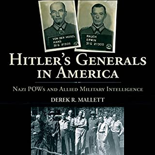 Hitler's Generals in America: Nazi POWs and Allied Military Intelligence cover art