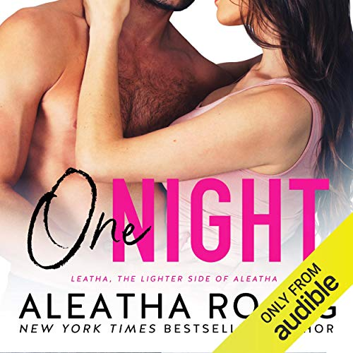 One Night Audiobook By Aleatha Romig cover art