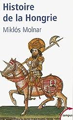 Histoire de la Hongrie de Miklós MOLNAR