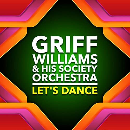 Griff Williams & His Society Orchestra