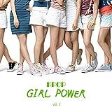 Kpop: Girl Power, Vol. 3