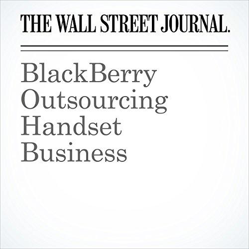 BlackBerry Outsourcing Handset Business audiobook cover art