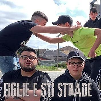 Figlie e sti strade (feat. Ale Riela)