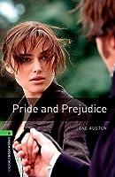 Pride and Prejudice (Oxford Bookworms Library Level 6)