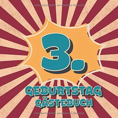3. Geburtstag Gästebuch: Retro Style Geburtstags Party Gäste Buch für Familie und Freunde zum...