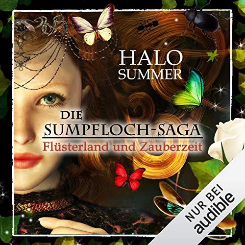 Flüsterland und Zauberzeit: Die Sumpfloch-Saga 6