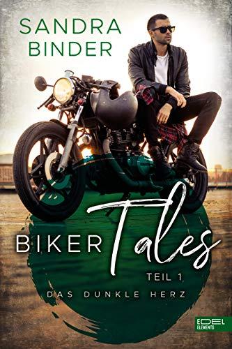 Biker Tales: Das dunkle Herz