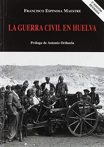 LA GUERRA CIVIL EN HUELVA