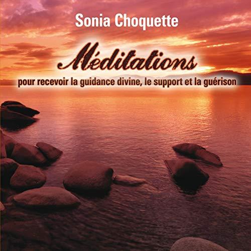 Méditations pour recevoir la guidance divine, support et guérison cover art