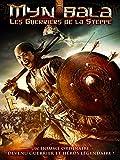 Myn Bala : Les guerriers de la steppe
