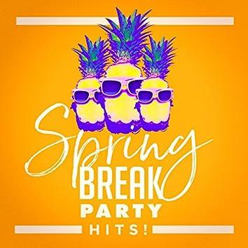 Spring Break Party Hits!