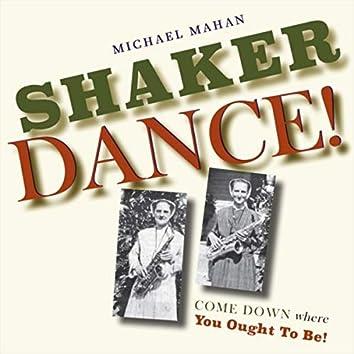 Shaker Dance!