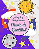 Hoy Doy las Gracias. Diario de Gratitud: 120 páginas para generar pensamiento positivo, expresar como te sientes y dejar constancia del mejor momento ... y reducir el estrés y la ansieda