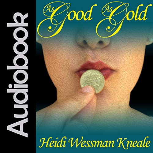 As Good as Gold audiobook cover art