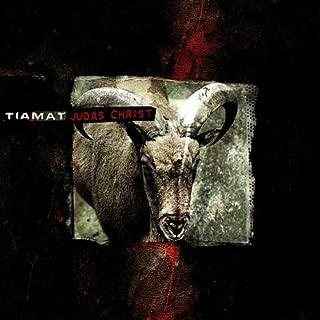 Judas Christ [Digipak] by Tiamat (2002-02-13)