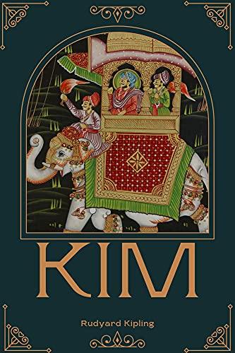 Kim By Rudyard Kipling: with original illustrations (English Edition)