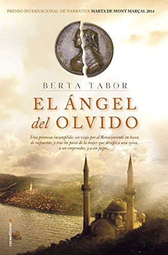 El ngel del olvido (Novela Historica (roca))