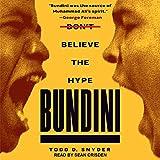 Bundini: Don€™t Believe the Hype