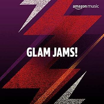 Glam Jams!