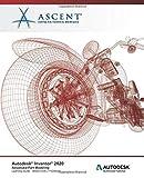Autodesk Inventor 2020: Advanced Part Modeling (Mixed Units): Autodesk Authorized Publisher