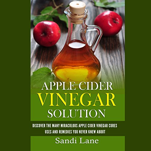 Apple Cider Vinegar Solution audiobook cover art