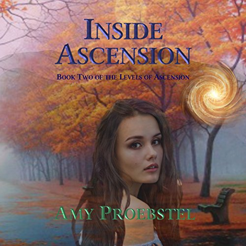 Inside Ascension     The Levels of Ascension, Book 2              By:                                                                                                                                 Amy Proebstel                               Narrated by:                                                                                                                                 Amy Proebstel                      Length: 9 hrs and 20 mins     Not rated yet     Overall 0.0