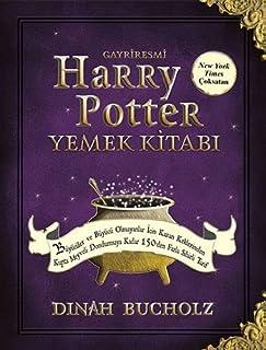 Gayriresmi Harry Potter Yemek Kitabı (Ciltli)