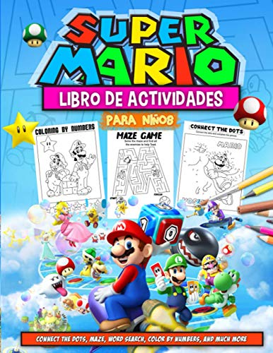 Super Mario Libro De Actividades: Super Mario Libro De Actividades Para niños: Impresionante Mundo De Colorear, Completar La Imagen, Juego De Laberinto, Búsqueda De Palabras Y Más